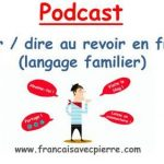 Saluer / Se dire au revoir en français (A1) Différence entre OUI et SI