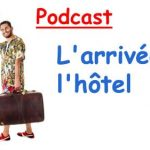 Podcast français. A L'HOTEL EN FRANCE (A1/A2)