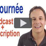 Raconter sa journée en français (podcast / vidéo)
