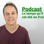 Le temps en France cet été Podcast niv. A2/ B1