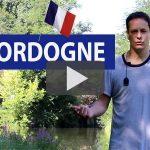 Apprendre le français : la Dordogne !