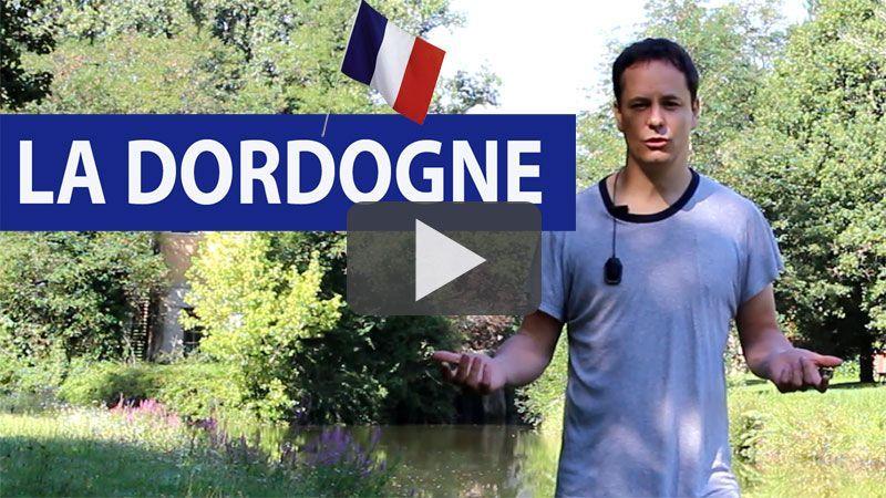 Apprendre le français : la Dordogne