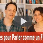 10 Astuces pour Parler comme un Français